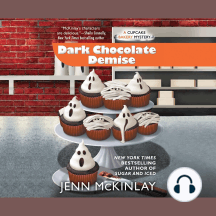 Dark Chocolate Demise: A Cupcake Bakery Mystery