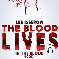 The Blood Lives