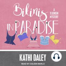 Bikinis in Paradise: A TJ Jensen Mystery