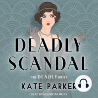 Deadly Scandal