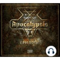 Apocalypsis, Season 1, Episode