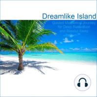 Dreamlike Island