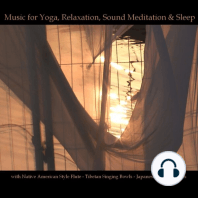 Music for Yoga, Relaxation, Sound Meditation & Sleep