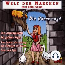 Welt der Märchen, Die Gänsemagd