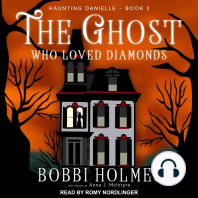 The Ghost Who Loved Diamonds