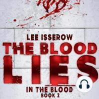 The Blood Lies