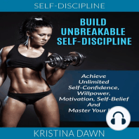 Build Unbreakable Self-Discipline