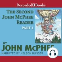 Second John McPhee Reader, The (Part 1)