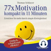 77 x Motivation - kompakt in 11 Minuten