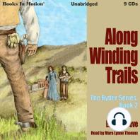 Along Winding Trails