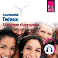 Allenatore di pronuncia Kauderwelsch Tedesco - parola per parola