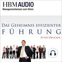 Das Geheimnis effizienter Führung: HBM Audio - Managementwissen zum Hören