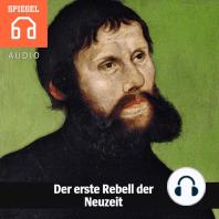 Der erste Rebell der Neuzeit