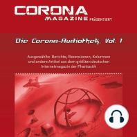 Die Corona-Audiothek, Vol. 1