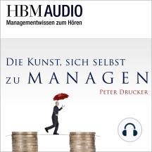 Die Kunst, sich selbst zu managen: HBM Audio - Managementwissen zum Hören