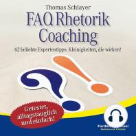 FAQ Rhetorik Coaching