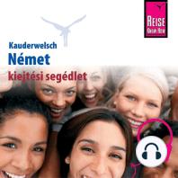 Kauderwelsch kiejtési segédlet Német - szóról-szóra