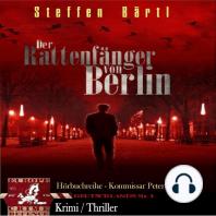 Kommissar Hartenfels: Der Rattenfänger von Berlin