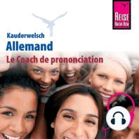 Le Coach de prononciation Kauderwelsch Allemand - mot à mot