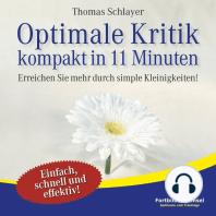 Optimale Kritik - kompakt in 11 Minuten