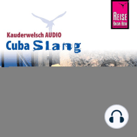 Reise Know-How Kauderwelsch AUDIO Cuba Slang