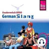 Reise Know-How Kauderwelsch AUDIO German Slang