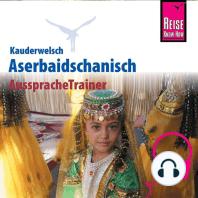 Reise Know-How Kauderwelsch AusspracheTrainer Aserbaidschanisch
