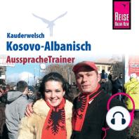 Reise Know-How Kauderwelsch AusspracheTrainer Kosovo-Albanisch