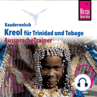 Reise Know-How Kauderwelsch AusspracheTrainer Kreol für Trinidad und Tobago