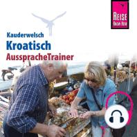 Reise Know-How Kauderwelsch AusspracheTrainer Kroatisch