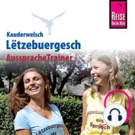 Reise Know-How Kauderwelsch AusspracheTrainer Lëtzebuergesch