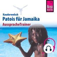 Reise Know-How Kauderwelsch AusspracheTrainer Patois für Jamaika