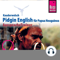 Reise Know-How Kauderwelsch AusspracheTrainer Pidgin English für Papua Neuguinea