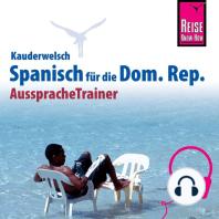 Reise Know-How Kauderwelsch AusspracheTrainer Spanisch für die Dominikanische Republik