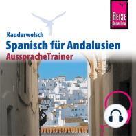 Reise Know-How Kauderwelsch AusspracheTrainer Spanisch für Andalusien