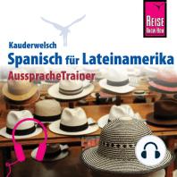 Reise Know-How Kauderwelsch AusspracheTrainer Spanisch für Lateinamerika