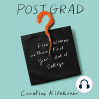 Post Grad: Five Women and their First Year Out of College