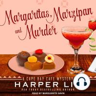 Margaritas, Marzipan, and Murder