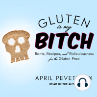 Gluten Is My Bitch