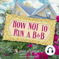 How Not To Run A B&B