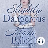 Slightly Dangerous