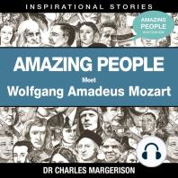 Meet Wolfgang Mozart