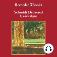 Schmidt Delivered