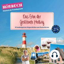 PONS Hörbuch Deutsch als Fremdsprache: Das Erbe der Großtante Hedwig: 20 landestypische Hörgeschichten zum Deutschlernen (A2-B1)