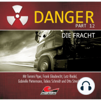 Danger, Part 12