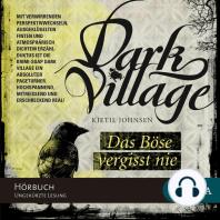 Dark Village, Folge 1