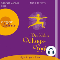 Der kleine Alltags-Yogi (Lesefassung mit Musik)