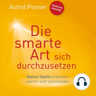 Die smarte Art sich durchzusetzen (ungekürzte Version)