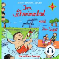 Die wilden Zwerge - Im Schwimmbad / Der Unfall