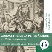 Zoroastre, de la Perse à l'Inde